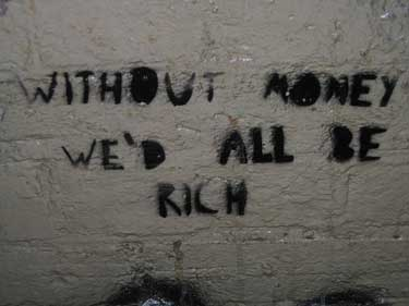 without-money-wed-all-be-richfb
