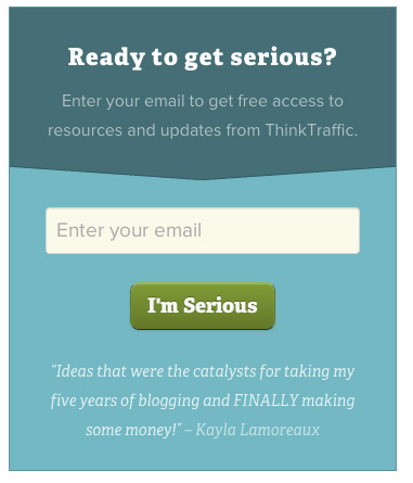 Think Traffic - Email Sign Up Example