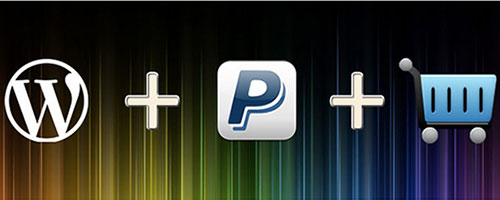 Sell Products With PayPal And WordPress
